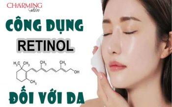Dưỡng da hoàn hảo với tinh chất Retinol Charming Skin